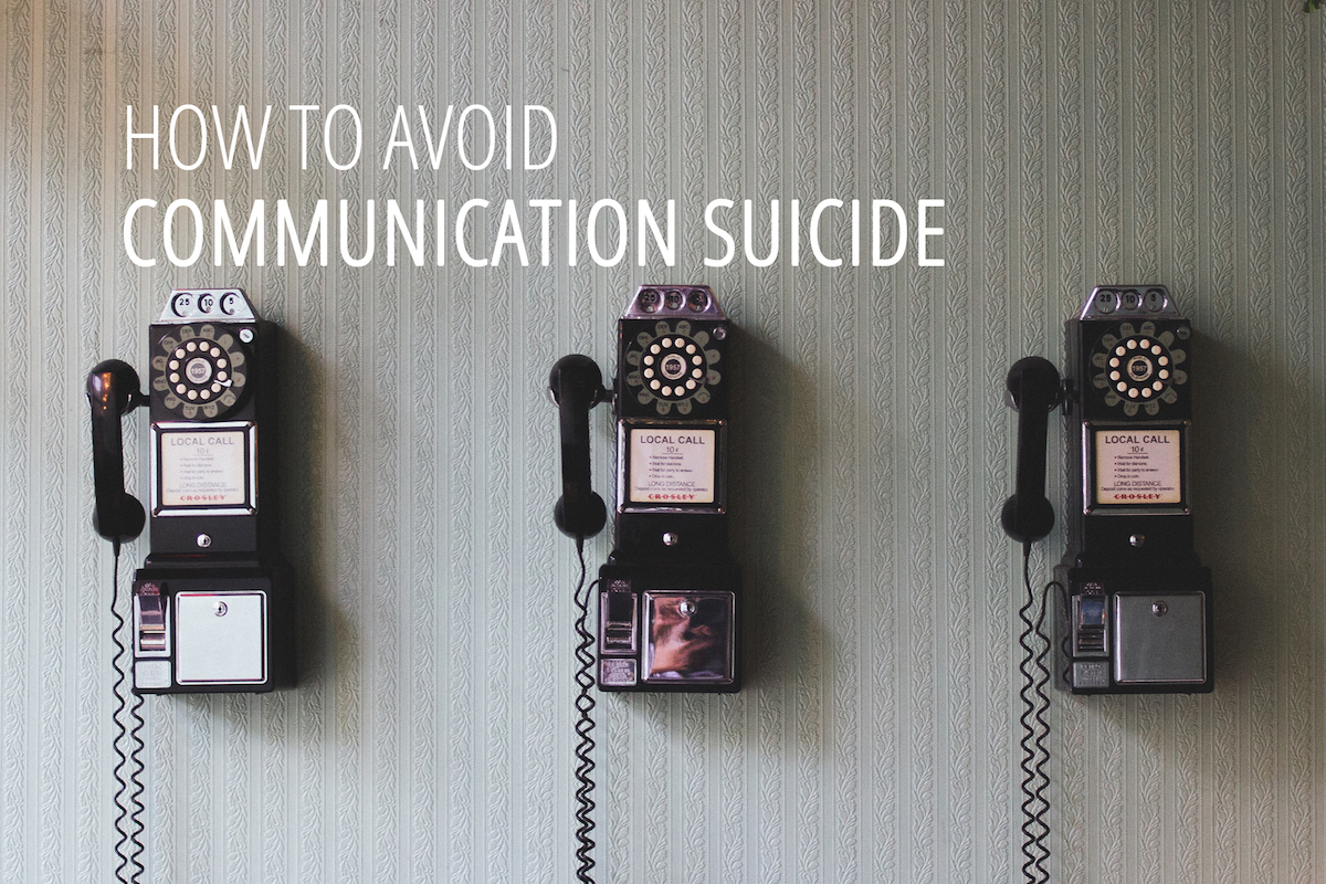 How to avoid communication suicide