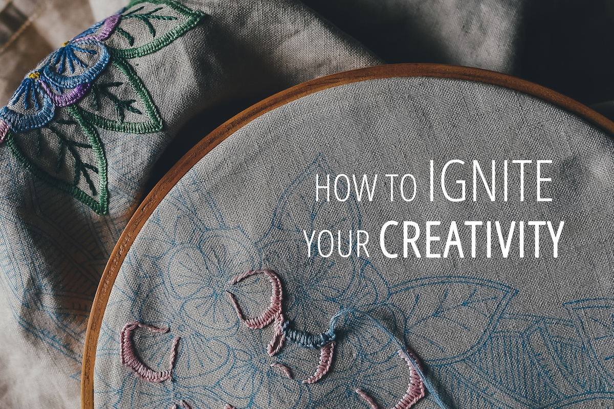 How to ignite your creativity